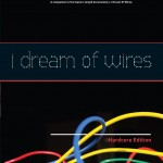 I Dream Of Wires DVD & Blu-Ray
